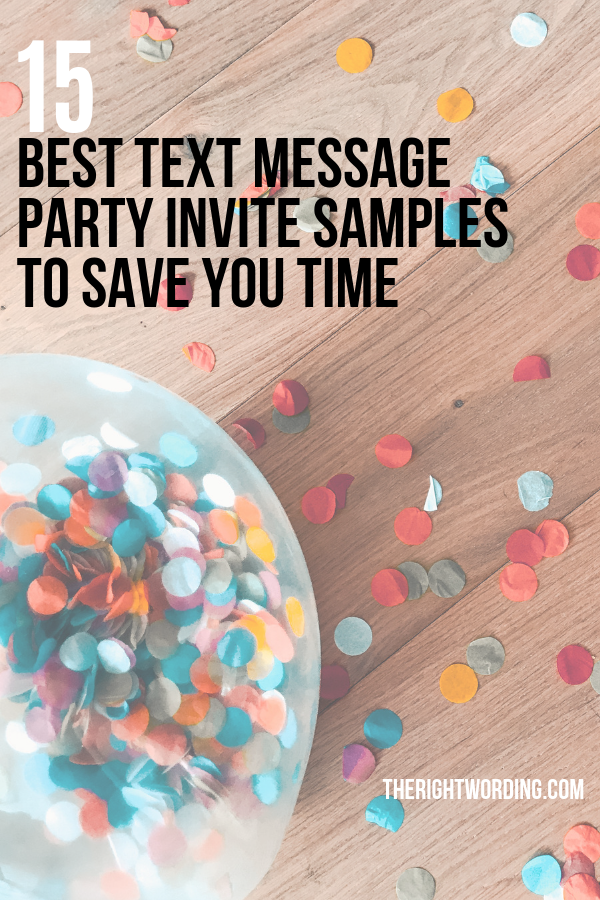 15 Best Text Message Party Invitations Samples To Help Save You Time #party #partyplannning #partyinvites #partyinvitations