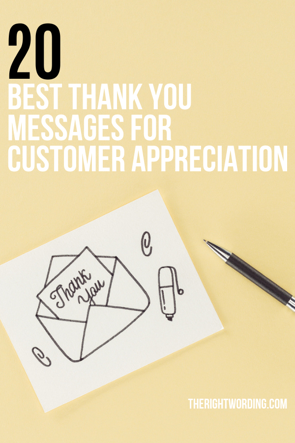 20 Best Thank You Messages And Quotes To Show Customer Appreciation. Grow your business customer loyalty with a thank you card or email #thankyounotes #thankyouquotes #thankyoumessages