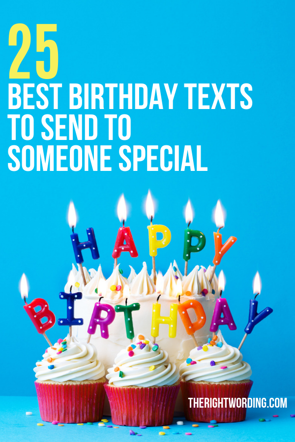25 Best Birthday Text Messages For That Special Person In Your Life, Birthday quotes and wishes #birthdayquotes #birthdaymessages #birthdaywishes #birthdaytexts