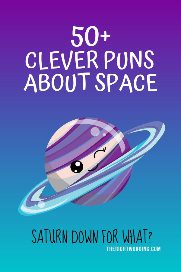 50+ Clever Space Puns That Are Out Of This World Hilarious, Galaxy and Universe One Liners, Quotes, and Compliments #spacequotes #spacepuns #spacecaptions #spacejokes #outerspace