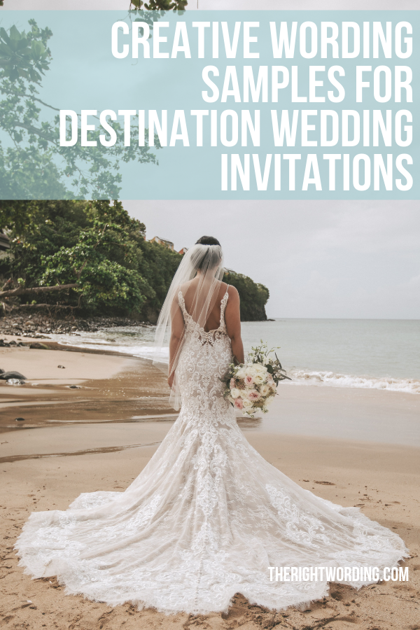 Creative Destination Wedding Invitation Wording Samples To Make Your Own #wedding #weddinginvitation #destinationwedding #weddinginvitations #beachwedding