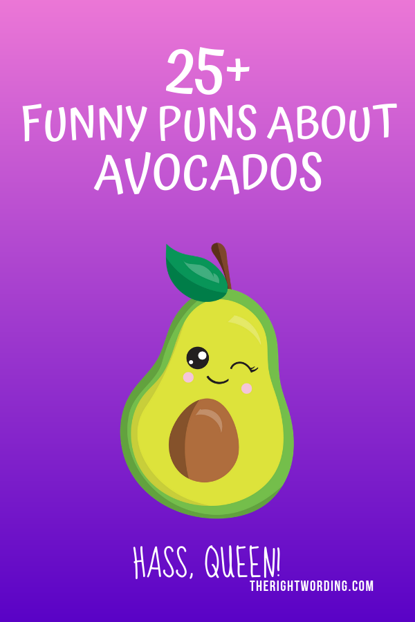 Funny Avocado Puns That Will Guac Your World #pun #puns #foodpuns #avocadopuns #funnypuns