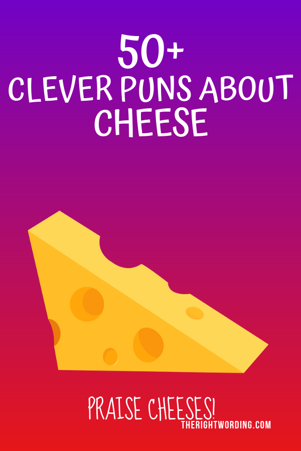 Clever Cheese Puns That Don't Get Any Cheddar Than This, Funny cheese jokes #cheese #cheeselover #ilovecheese #puns #cheesejokes