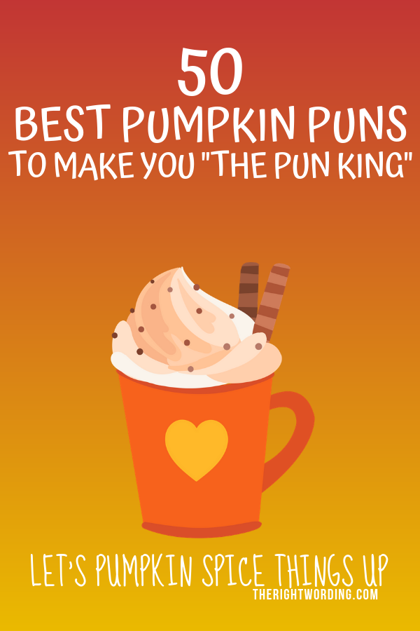 Best Pumpkin Puns And Quotes, Halloween and Fall Pun One Liners and Jokes #pumpkinpuns #halloweenpuns #fallpuns #autumnpuns #pumpkinspice