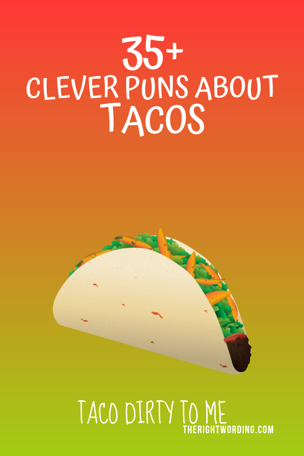 spec-taco-ler list of taco puns, clever taco jokes and one liners #taco #tacolover #tacos #tacopuns #ilovetacos