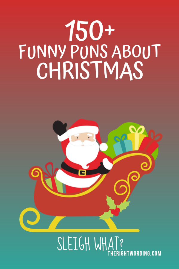 Best Christmas Puns That Will Sleigh You, Holiday Jokes and One Liners, Santa's sleigh #christmas #christmasjokes #christmaspuns #holidayjokes #holidaypuns