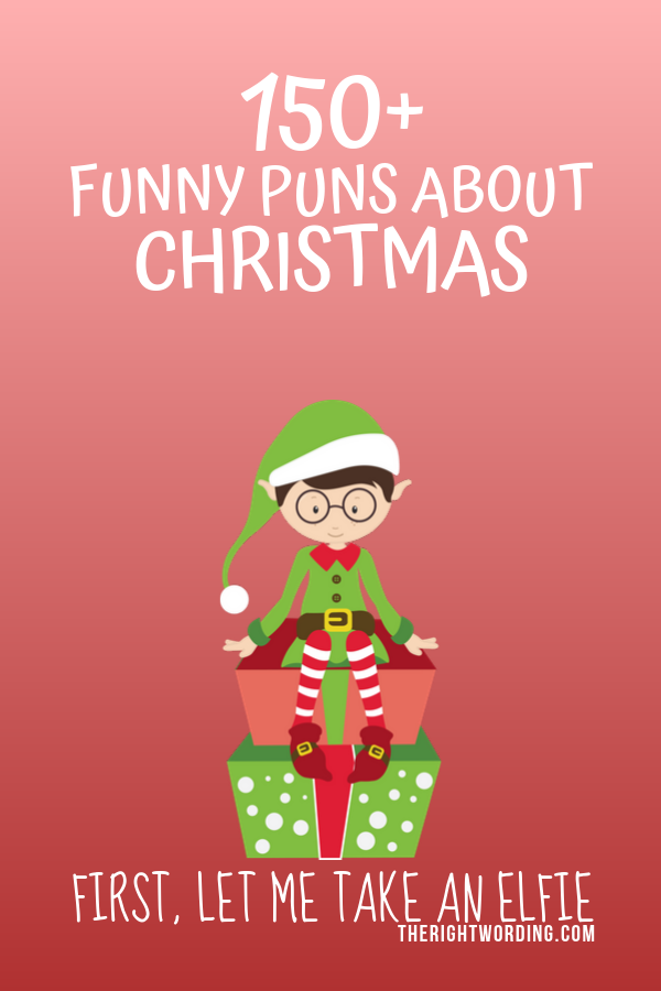 Best Christmas Puns That Will Sleigh You, Holiday Jokes and One Liners, Elf jokes #christmas #christmasjokes #christmaspuns #holidayjokes #holidaypuns
