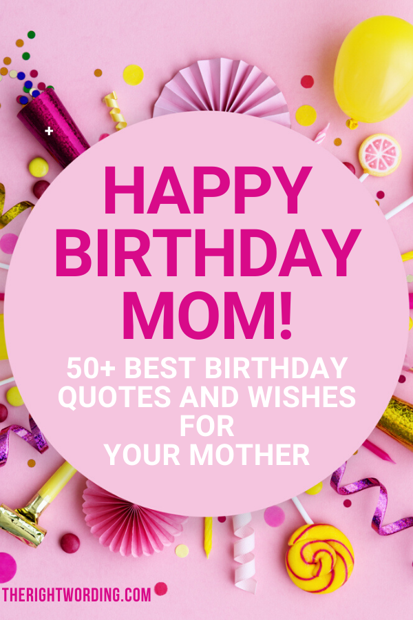 Miraculous Happy Birthday Mom 50 Best Birthday Wishes Quotes For Your Mother Personalised Birthday Cards Paralily Jamesorg