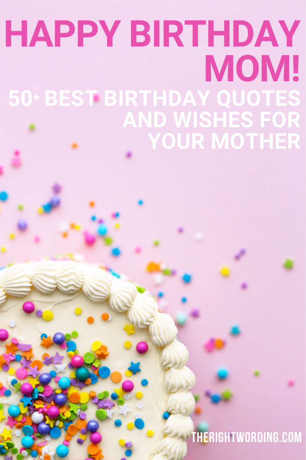 Remarkable Happy Birthday Mom 50 Best Birthday Wishes Quotes For Your Mother Funny Birthday Cards Online Fluifree Goldxyz