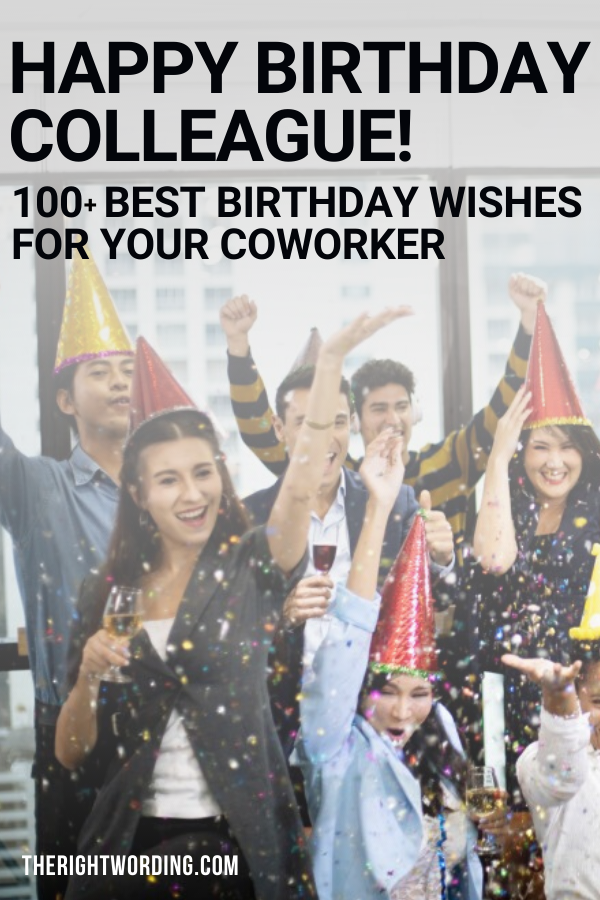 Happy Birthday Colleague 100 Best Birthday Wishes For Coworkers